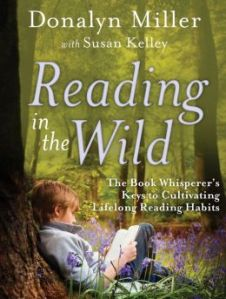 Reading In The Wild Donalyn Miller