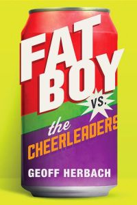 fat boy versus the cheerleaders